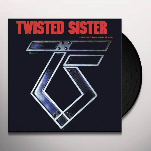Twisted Sister YOU CAN'T STOP ROCK N' ROLL Vinyl Record