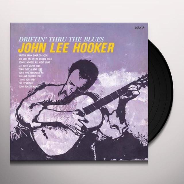 John Lee Hooker DRIFTIN' THRU THE BLUES Vinyl Record