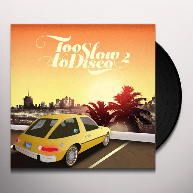 TOO SLOW TO DISCO 2 / VARIOUS Vinyl Record