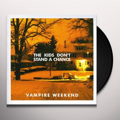 Vampire Weekend KIDS DON'T STAND A CHANCE Vinyl Record