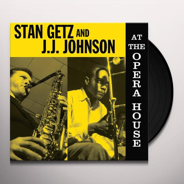 Stan Getz / Jj Johnson AT THE OPERA HOUSE Vinyl Record - UK Import