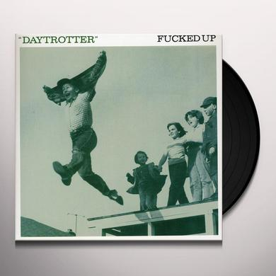Fucked Up DAYTROTTER Vinyl Record - Canada Import
