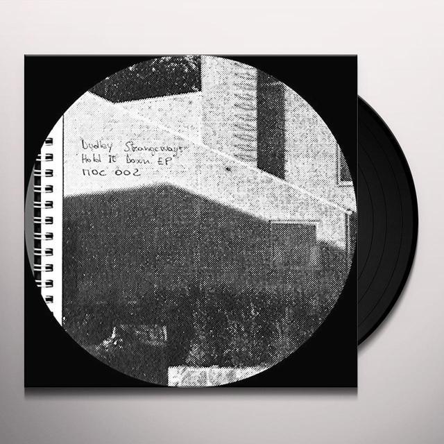 Dudley Strangeways HOLD IT DOWN (EP) Vinyl Record
