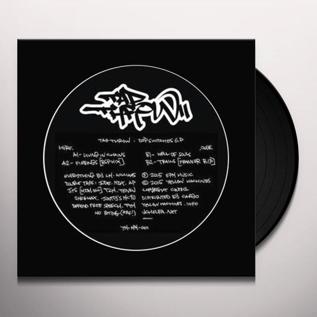 TAP THROW DIP SWITCHES (EP) Vinyl Record