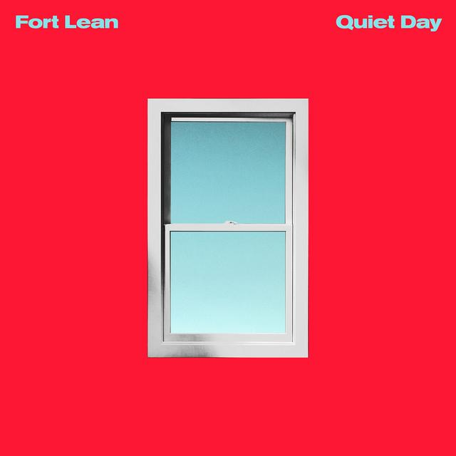 Fort Lean QUIET DAY Vinyl Record