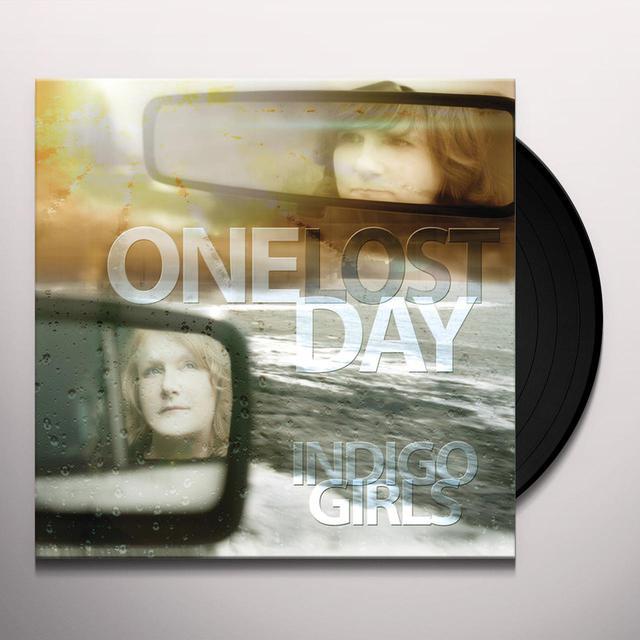 Indigo Girls ONE LOST DAY Vinyl Record
