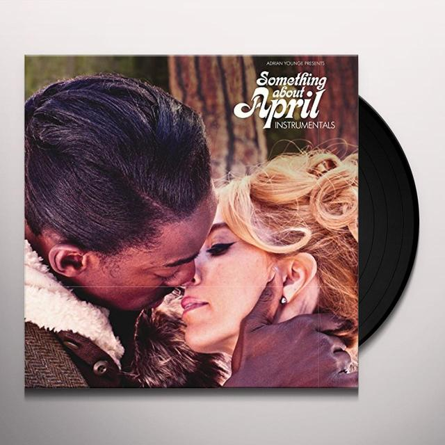 ADRIAN YOUNGE PRESENTS VENICE DAWN SOMETHING ABOUT APRIL (INSTRUMENTALS) Vinyl Record