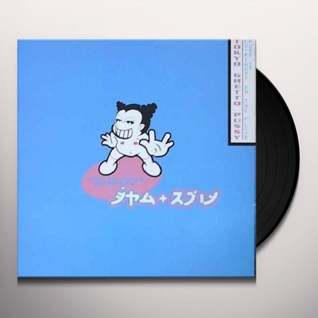 Tokyo Ghetto Pussy EV'RYBODY ON THE FLOOR (PUMP IT) Vinyl Record