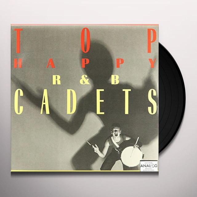 R&B CADETS TOP HAPPY Vinyl Record