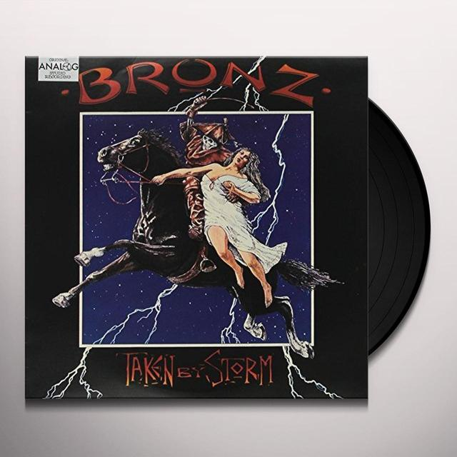 BRONZ TAKEN BY STORM Vinyl Record
