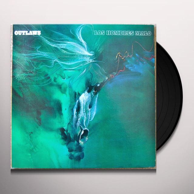 Outlaws LOS HOMBRES MALO Vinyl Record