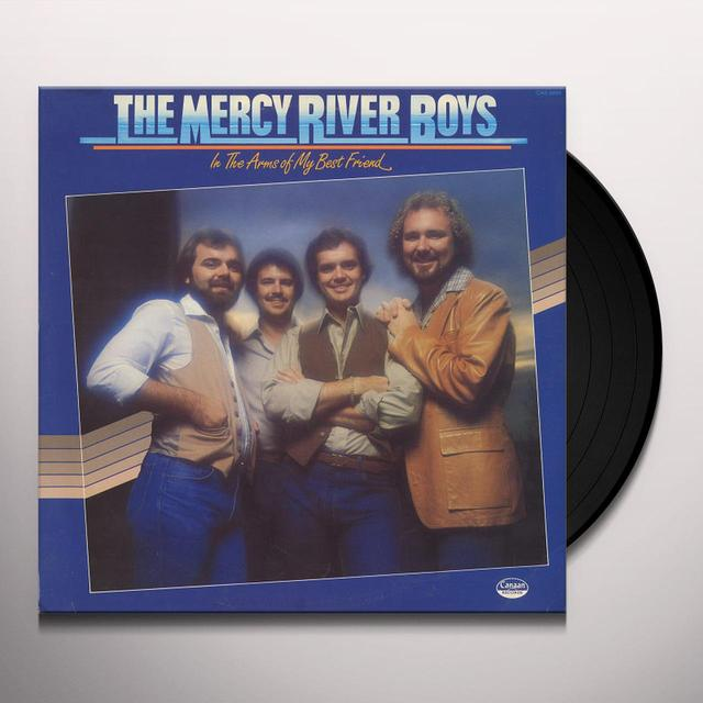 Mercy River Boys IN THE ARMS OF MY BEST FRIEND Vinyl Record