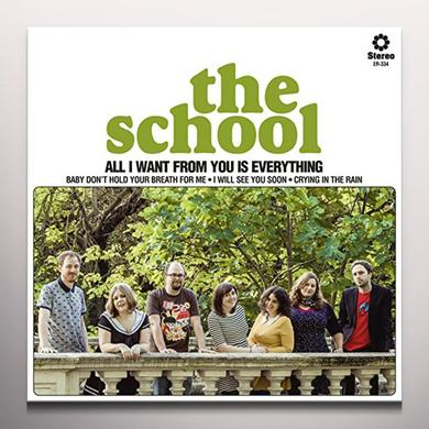 The School ALL I WANT FROM YOU IS EVERYTHING Vinyl Record - Limited Edition, White Vinyl