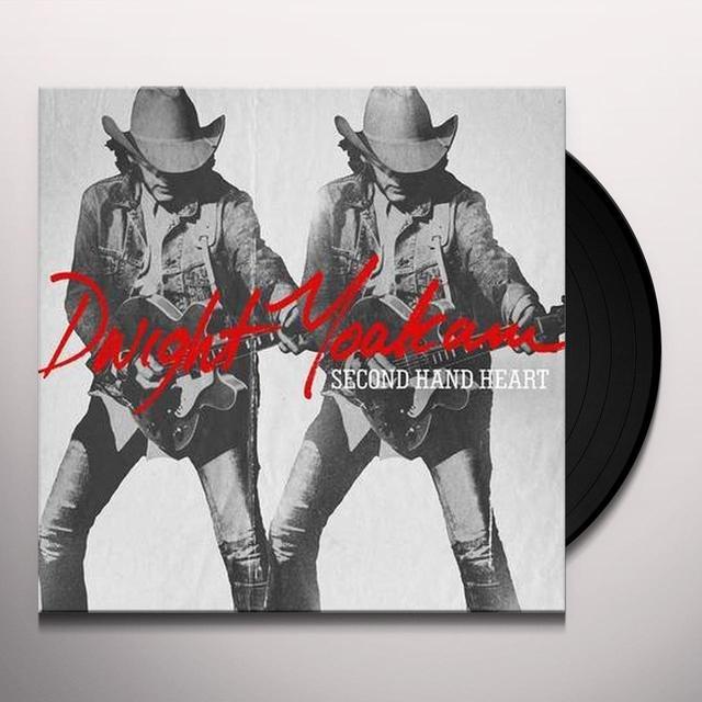 Dwight Yoakam SECOND HAND HEART Vinyl Record