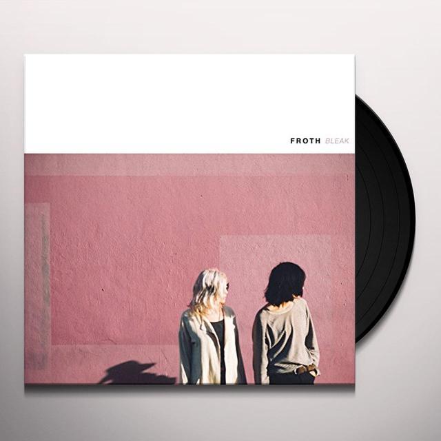 FROTH BLEAK Vinyl Record - Digital Download Included