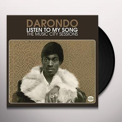 Darondo LISTEN TO MY SONG: MUSIC CITY SESSIONS Vinyl Record - UK Import