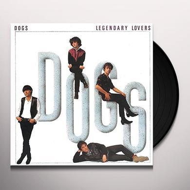 Dogs LEGENDARY LOVERS (GER) Vinyl Record