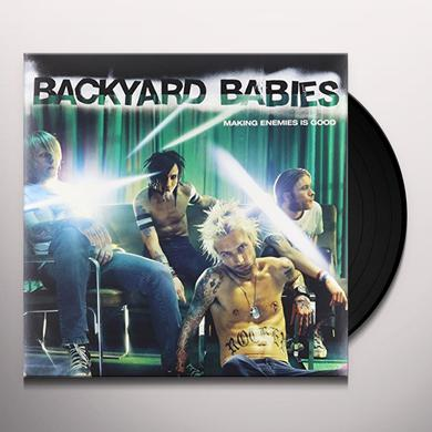 Backyard Babies MAKING ENEMIES IS GOOD (VINYL RE-ISSUE) Vinyl Record