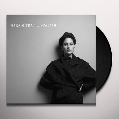 Sara Mitra LOSING YOU Vinyl Record