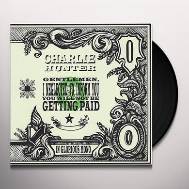 Charlie Hunter GENTLEMEN I NEGLECTED TO INFORM YOU Vinyl Record