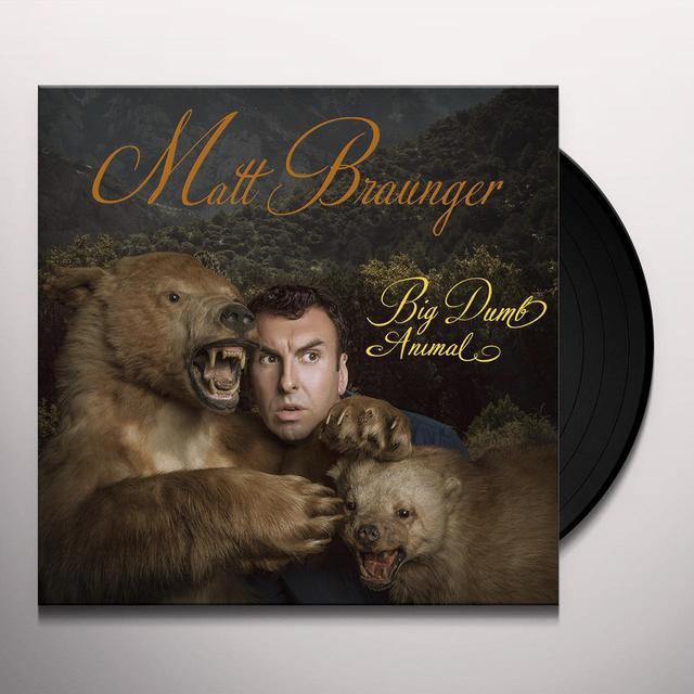 Matt Braunger BIG DUMB ANIMAL Vinyl Record - Digital Download Included