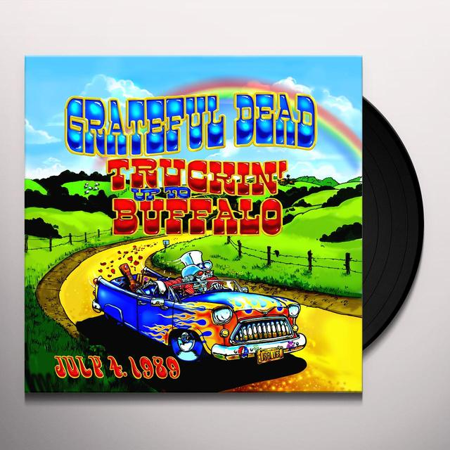 Grateful Dead TRUCKIN UP TO BUFFALO: JULY 4 1989 Vinyl Record