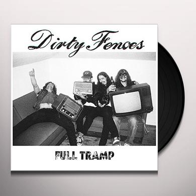 Dirty Fences FULL TRAMP Vinyl Record