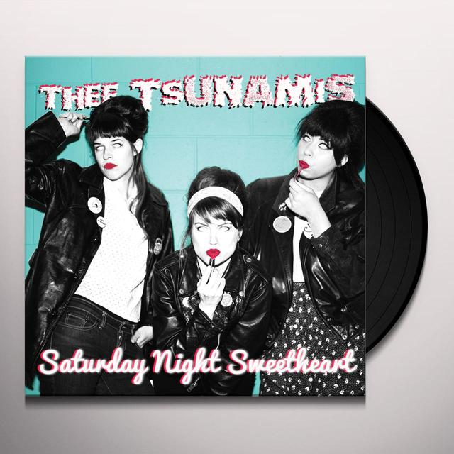 THEE TSUNAMIS SATURDAY NIGHT SWEETHEART Vinyl Record
