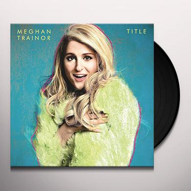 Meghan Trainor TITLE    (DLI) Vinyl Record - Blue Vinyl, Colored Vinyl, Deluxe Edition