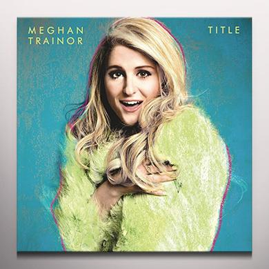 Meghan Trainor TITLE    (DLI) Vinyl Record - Blue Vinyl, Colored Vinyl, Deluxe Edition