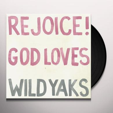 REJOICE GOD LOVES WILD YAKS Vinyl Record