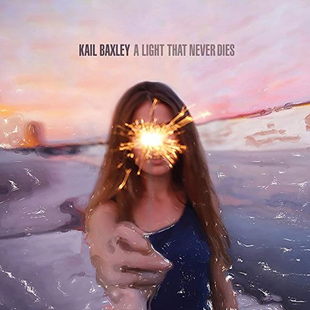 Kail Baxley LIGHT THAT NEVER DIES Vinyl Record