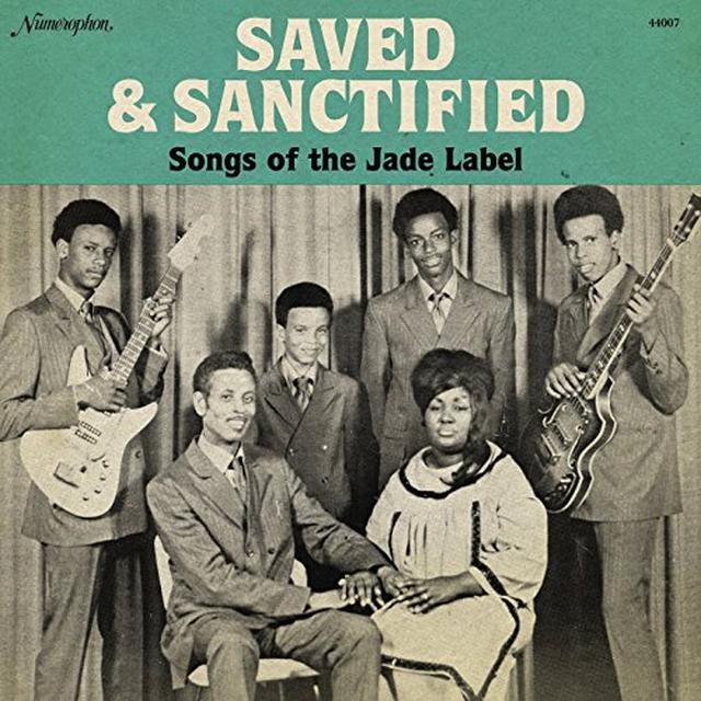 SAVED & SANCTIFIED: SONGS OF THE JADE LABEL