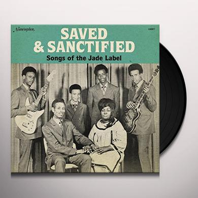 SAVED & SANCTIFIED: SONGS OF THE JADE LABEL Vinyl Record