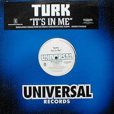 Turk IT'S IN ME Vinyl Record