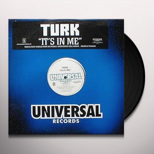Turk IT'S IN ME Vinyl Record - Canada Import