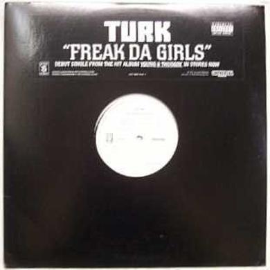 Turk FREAK DA GIRLS Vinyl Record