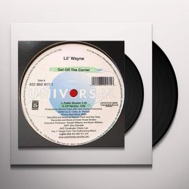 Lil Wayne GET OFF THE CORNER Vinyl Record