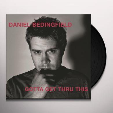 Daniel Bedingfield GOTTA GET THRU THIS Vinyl Record