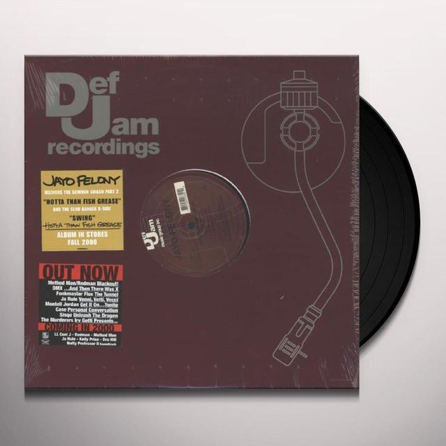 Jayo Felony HOTTA THAN FISH GREASE Vinyl Record - Canada Import