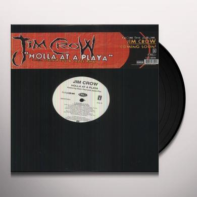 Jim Crow HOLLA AT A PLAYA Vinyl Record