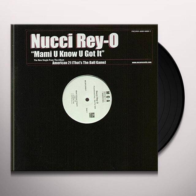 NUCCI REY O MAMI U KNOW U GOT IT Vinyl Record