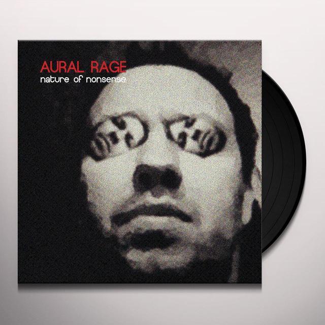 AURAL RAGE NATURE OF NONSENSE Vinyl Record