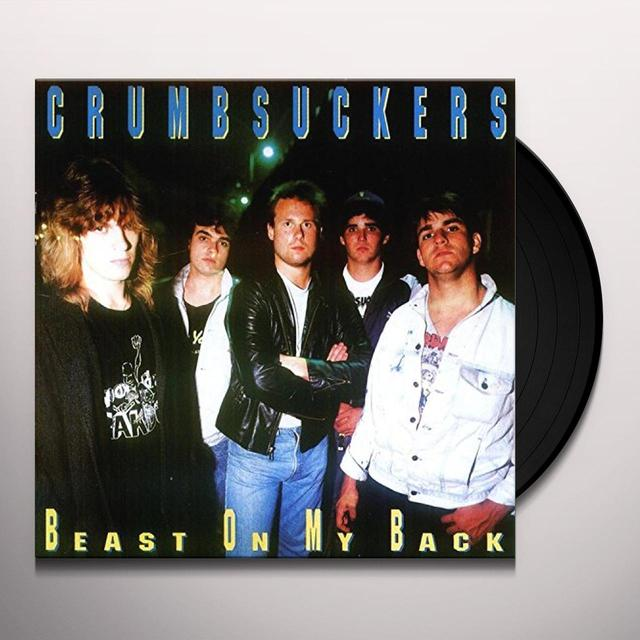 Crumbsuckers BEAST ON MY BACK Vinyl Record