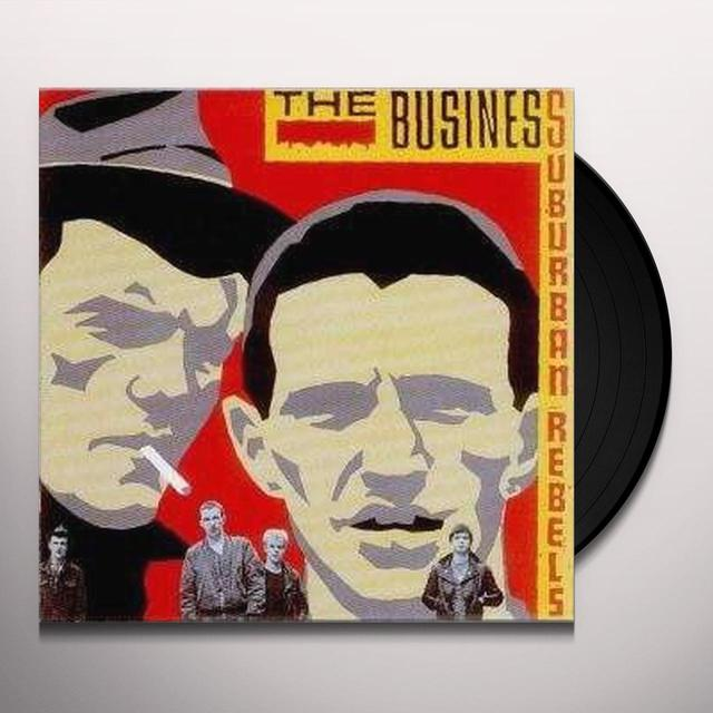 The Business SUBURBAN REBELS Vinyl Record