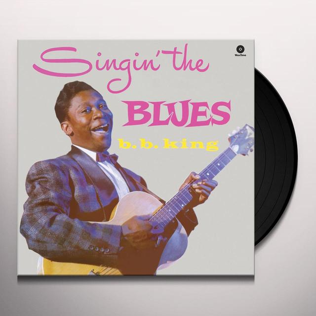 B.B. King SINGIN' THE BLUES Vinyl Record - Spain Release