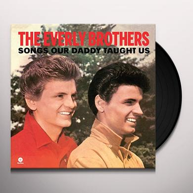 The Everly Brothers SONGS OUR DADDY TAUGHT US Vinyl Record - Spain Import