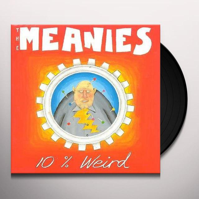 MEANIES 10 PERCENT WEIRD Vinyl Record