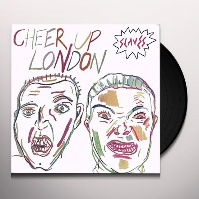 Slaves CHEER UP LONDON Vinyl Record