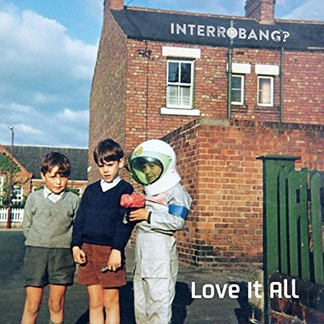 INTERROBANG LOVE IT ALL Vinyl Record